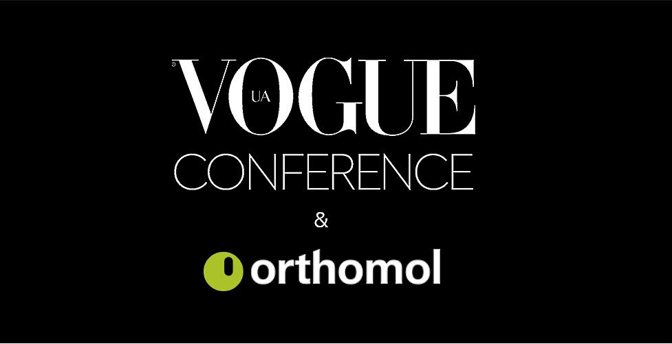 Vogue UA Conference при поддержке  Healthy партнера –  ТМ Orthomol